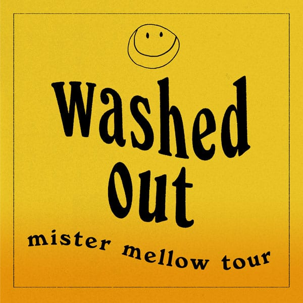 WashedOut-Tour-600