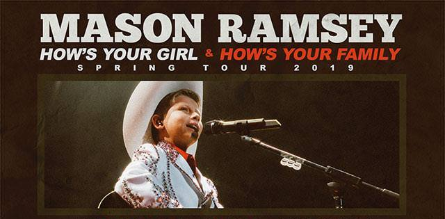 Mason Ramsey How's Your Girl & How's Your Family Spring Tour 2019