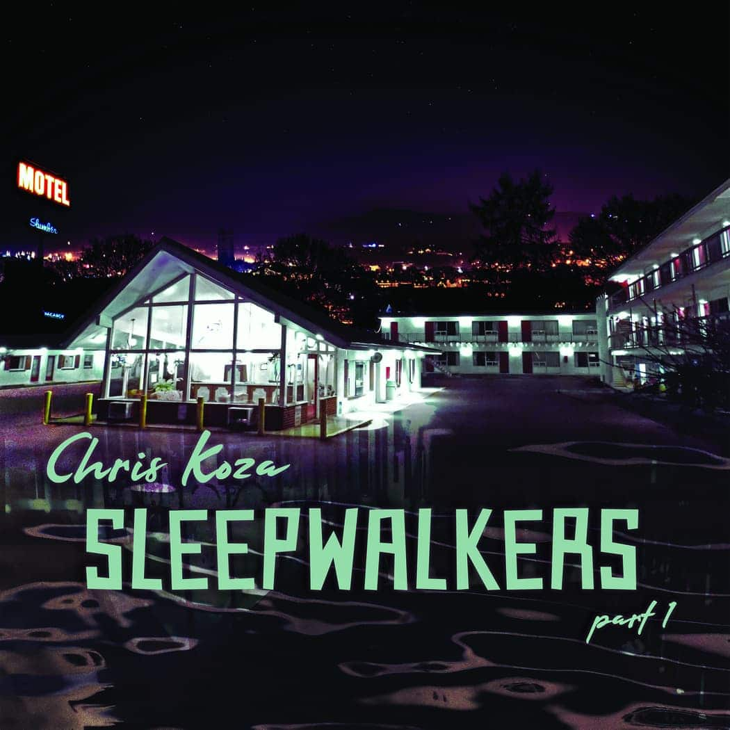 Chris Koza Sleepwalkers Part 1