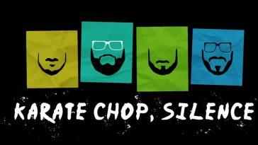 Karate Chop, Silence