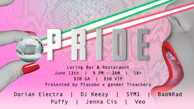 PLaCEBO and Gender Treachery present: PRIDE with Dorian Electra