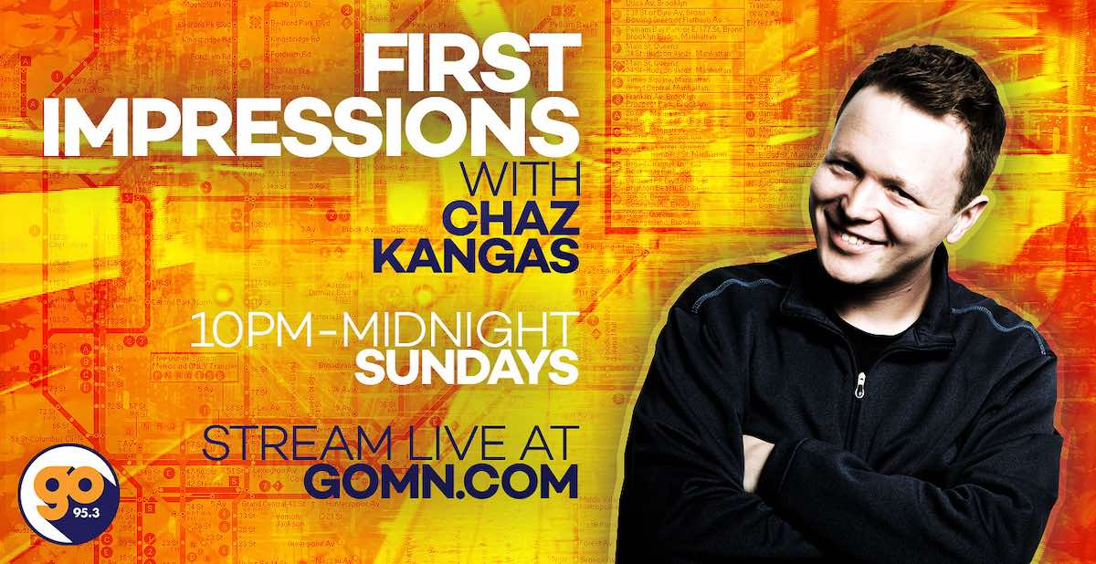 First Impressions with Chaz Kangas
