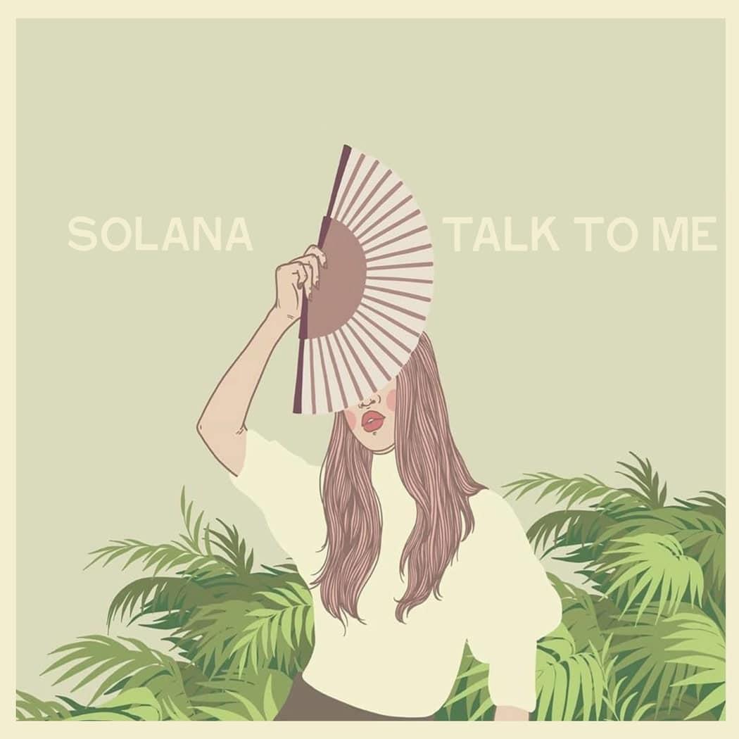 """SOLANA """"Talk To Me"""""""